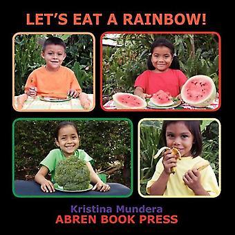 Lasst uns Essen einen Regenbogen