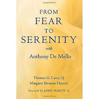 Från rädsla till Serenity med Anthony de Mello