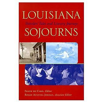 Louisiana verblijft: Travelers verhalen en literaire reizen