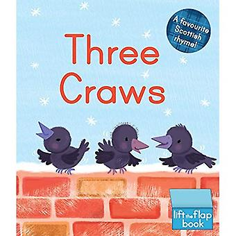 Three Craws: A Lift-the-Flap Scottish Rhyme� (Wee Kelpies) [Board book]