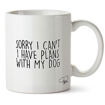 Hippowarehouse désolé je ne peux pas j'ai des projets avec mon chien 10oz Mug tasse