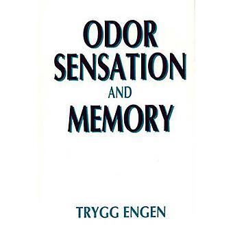 Sensación de olor y la memoria por Engen y Trygg