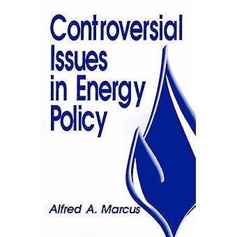 Questions controversées dans la politique de l'énergie par Marcus & Alfred A.