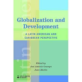 Globalisering og udvikling A latinamerikanske og caribiske perspektiv af Ocampo & Jose Antonio