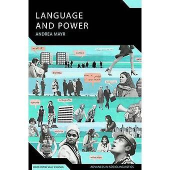 Språk og makt en introduksjon til institusjonelle diskurs av Mayr & Andrea & Dr