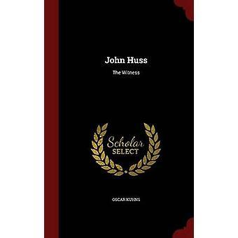 John Huss vittnet av Kuhns & Oscar