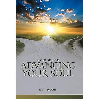 Un Guide pour faire progresser votre âme par Rose & Eva