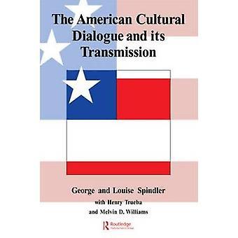 El diálogo Cultural americano y su transmisión por Spindler y George Dearborn