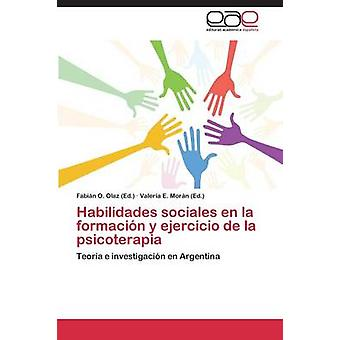 Habilidades Sociales En La Formacion y Ejercicio ・デ・ラ・ Psicoterapia による Olaz ファビアン・ O.