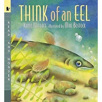 Think of an Eel Big Book (Read and Wonder) Book