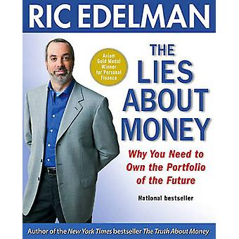 The Lies about Money - Why You Need to Own the Portfolio of the Future