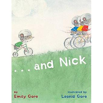 And Nick by Leonid Gore - Emily Gore - 9781416955061 Book