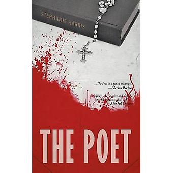The Poet by Stephanie Harris - 9781524670283 Book