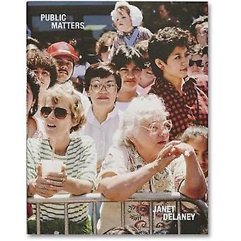 Public Matters by Janet Delaney - 9781912339020 Book