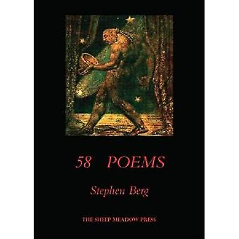 58 Poems by Stephen Berg - 9781937679170 Book