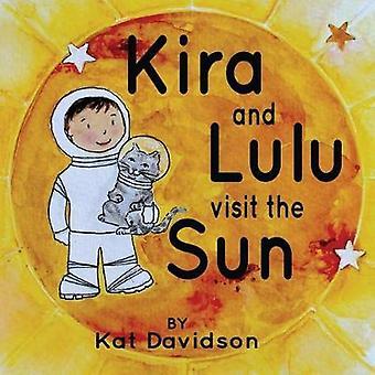 Kira and Lulu visit the Sun by Kira and Lulu visit the Sun - 97806929