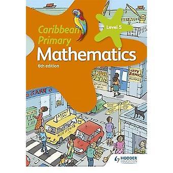 Caribbean primære matematikk bok 5 6te utgave av Caribbean primære