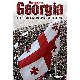 Georgia - A Political History Since Independence by Stephen Jones - 97