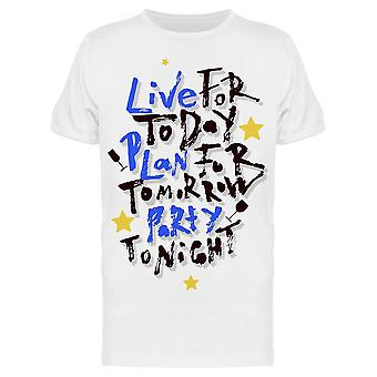 Live For Today Lettering Tee Men's -Image by Shutterstock