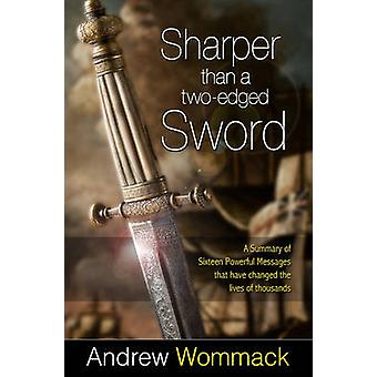 Sharper Than a Two-Edged Sword by Andrew Wommack - 9781606831922 Book