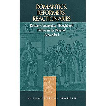 Romantics, reformers, reactionaries
