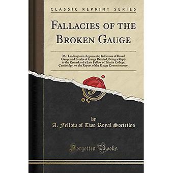 Fallacies of the Broken Gauge