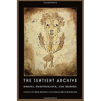 Sentient Archive by Bill Bissell