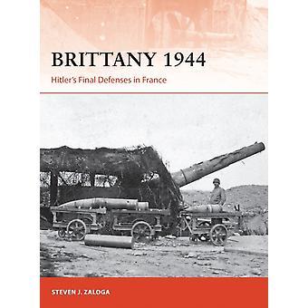 Brittany 1944 by Steven J Zaloga