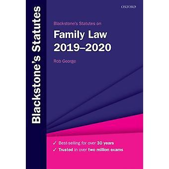 Blackstones Statutes on Family Law 20192020 von Rob George