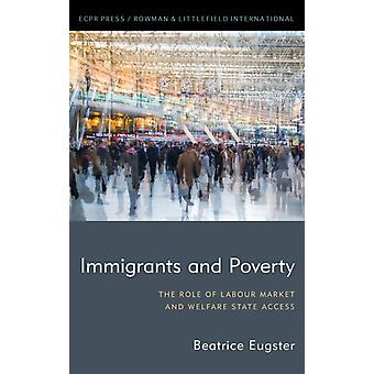 Immigrants and Poverty by Beatrice Eugster