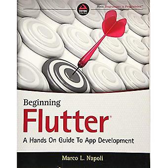 Beginning Flutter: Ein Hands On Guide zur App-Entwicklung
