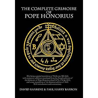 The Complete Grimoire of Pope Honorius by Rankine & David