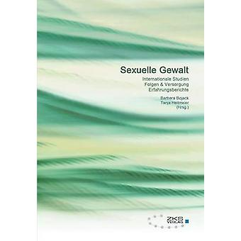Sexuelle Gewalt by Tanja & Heitmeier