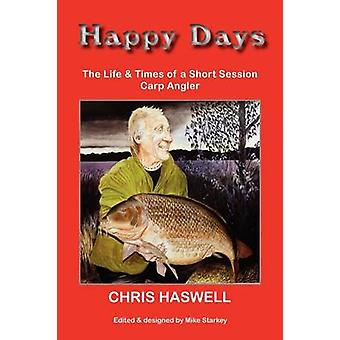 Happy Days PB  Short Session Carp by Haswell & Chris Happy