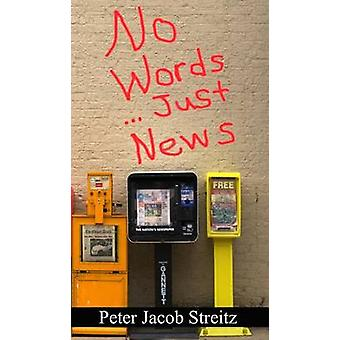 No Words...Just News by Streitz & Peter Jacob
