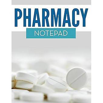 Pharmacy Notepad by Publishing LLC & Speedy