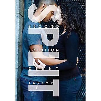 Split Second Solution by Taylor & Denny