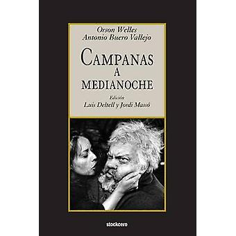 Campanas a medianoche by Welles & Orson