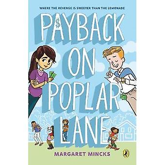 Payback On Poplar Lane by Margaret Mincks - 9780425290910 Book