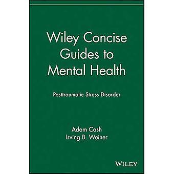 Wiley Concise Guides to Mental Health - Posttraumatische Belastungsstörung
