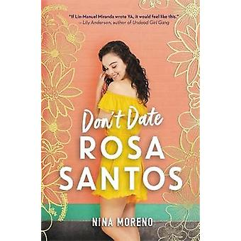 Don't Date Rosa Santos by Nina Moreno - 9781368040860 Book