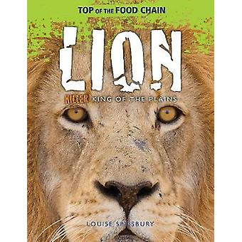 Lion - Killer King of the Plains by Louise Spilsbury - 9781474777940 B