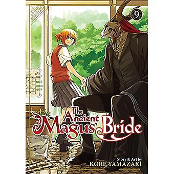 The Ancient Magus' Bride Vol. 9 by Kore Yamazaki - 9781626928015 Book