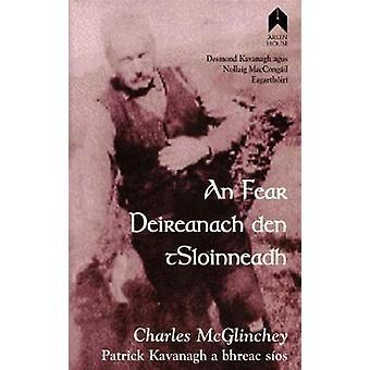 An Fear Deireanach den tSloinneadh by Charles McGlinchey - 9781903631