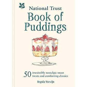 The National Trust Book of Puddings - 50 irresistibly nostalgic sweet