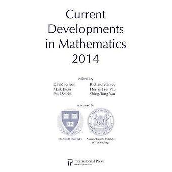 Current Developments in Mathematics - 2014 by David Jerison - 9781571