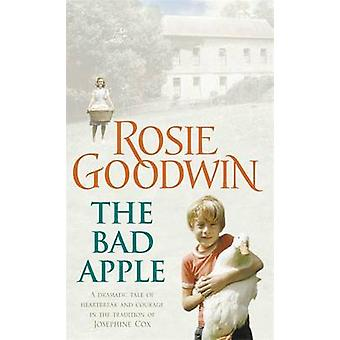 The Bad Apple by Rosie Goodwin - 9780755320967 Book
