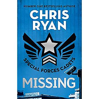 Special Forces Cadets 2 - Missing by Chris Ryan - 9781471407826 Livre