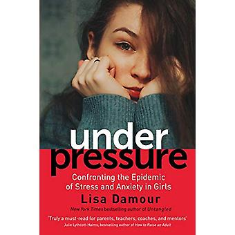 Under Pressure - Confronting the Epidemic of Stress and Anxiety in Gir