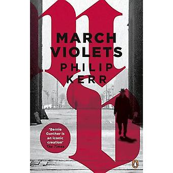 March Violets by Philip Kerr - 9780241976012 Book